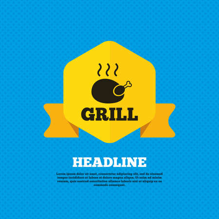 chicken grill: Roast chicken grill sign icon. Hen bird meat symbol. Yellow label tag. Circles seamless pattern on back. Vector