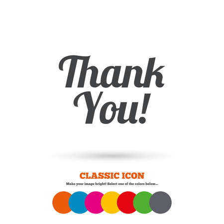 thanks a lot: Thank you sign icon. Customer service symbol. Classic flat icon. Colored circles. Vector