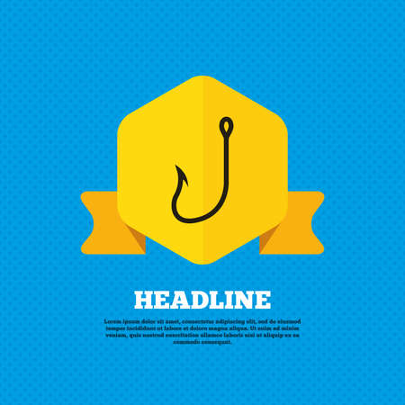 tackle: Fishing hook sign icon. Fishermen tackle symbol. Yellow label tag. Circles seamless pattern on back. Vector Illustration
