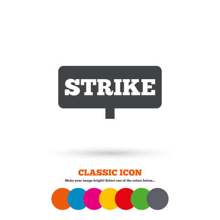 activists: Strike sign icon. Protest banner symbol. Classic flat icon. Colored circles. Vector Illustration