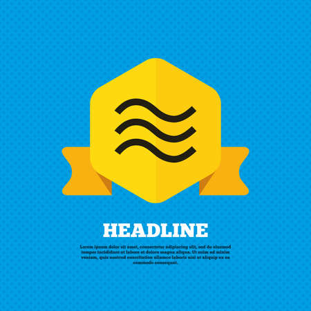 flood: Water waves sign icon. Flood symbol. Yellow label tag. Circles seamless pattern on back. Vector