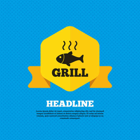fry: Fish grill hot sign icon. Cook or fry fish symbol. Yellow label tag. Circles seamless pattern on back. Vector Illustration