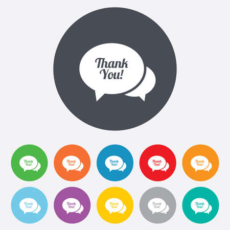 thanks a lot: Speech bubble thank you sign icon. Customer service symbol. Round colourful 11 buttons. Vector