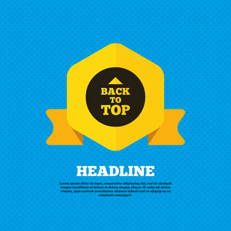 scroll up: Back to top arrow sign icon. Scroll up page symbol. Yellow label tag. Circles seamless pattern on back. Vector