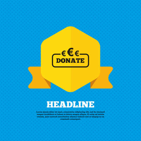 grant: Donate sign icon. Euro eur symbol. Yellow label tag. Circles seamless pattern on back. Vector