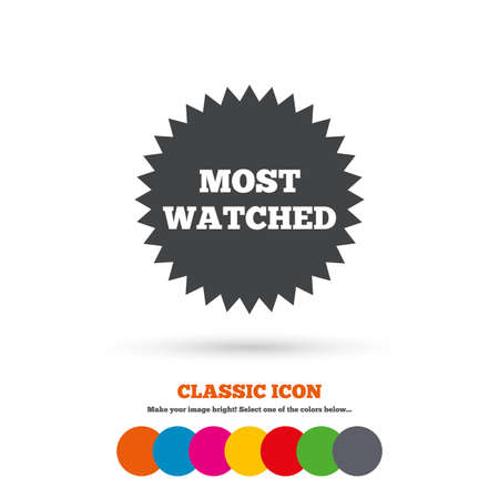 most: Most watched sign icon Illustration