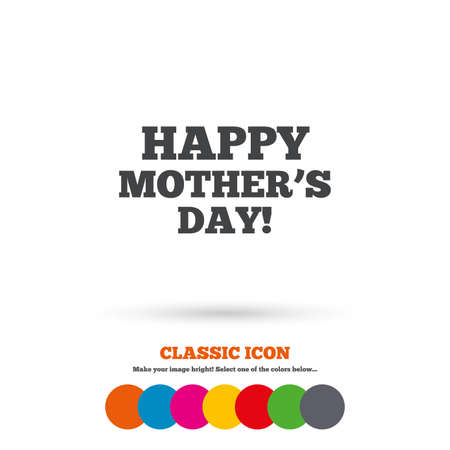 day sign: Happy Motherss Day sign icon Vectores