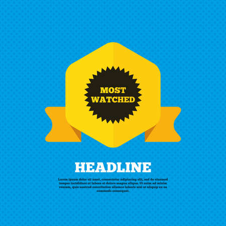 viewed: Most watched sign icon. Most viewed symbol. Yellow label tag. Circles seamless pattern on back. Vector