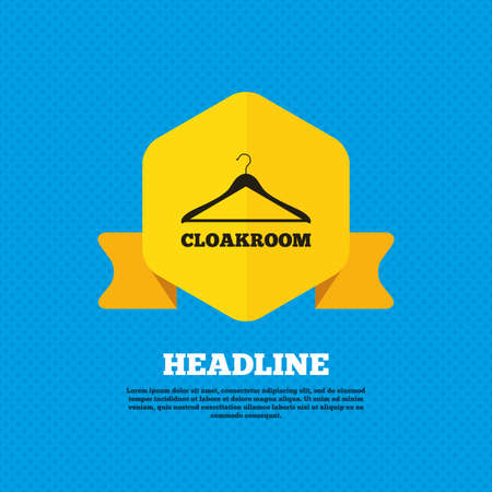 cloakroom: Cloakroom sign icon. Hanger wardrobe symbol. Yellow label tag. Circles seamless pattern on back. Vector