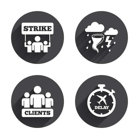 delayed: Strike icon. Storm bad weather and group of people signs. Delayed flight symbol. Circles buttons with long flat shadow. Vector