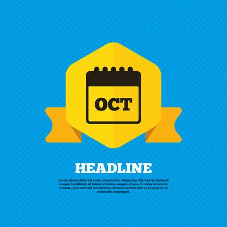 październik: Calendar sign icon. October month symbol. Yellow label tag. Circles seamless pattern on back. Vector