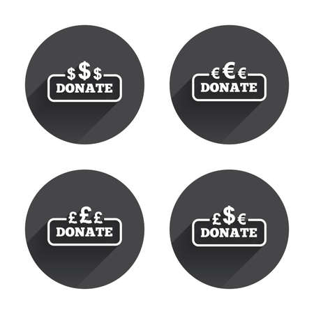 Donate money icons. Dollar, euro and pounds symbols. Multicurrency signs. Circles buttons with long flat shadow. Vector
