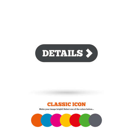 detail: Details with arrow sign icon. More symbol. Website navigation. Classic flat icon. Colored circles. Vector