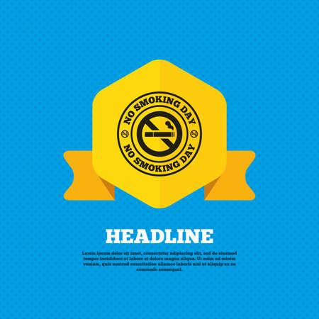 quit smoking: No smoking day sign icon. Quit smoking day symbol. Yellow label tag. Circles seamless pattern on back. Vector Illustration