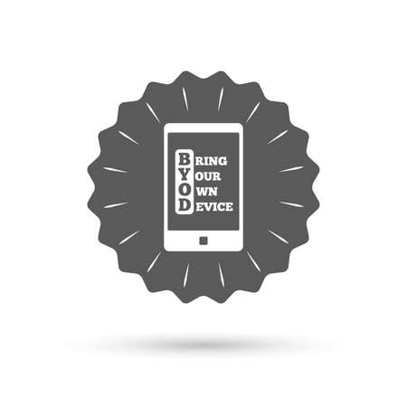 bring: Vintage emblem medal. BYOD sign icon. Bring your own device symbol. Smartphone icon. Classic flat icon. Vector Illustration