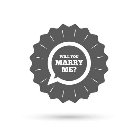 fiance: Vintage emblem medal. Will you marry me speech bubble sign icon. Engagement symbol. Classic flat icon. Vector Illustration