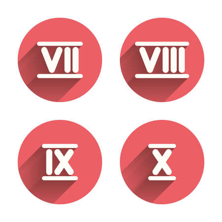 Roman numeral icons. 7, 8, 9 and 10 digit characters. Ancient Rome numeric system. Pink circles flat buttons with shadow.