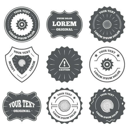 warning saw: Vintage emblems, labels. Wood and saw circular wheel icons. Attention caution symbol. Sawmill or woodworking factory signs. Design elements. Vector