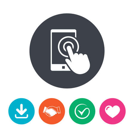 flat screen: Touch screen smartphone sign icon. Hand pointer symbol. Download arrow, handshake, tick and heart. Flat circle buttons. Illustration