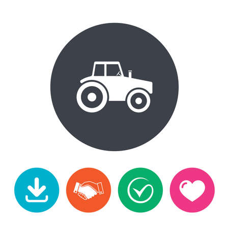 agricultural: Tractor sign icon. Agricultural industry symbol. Download arrow, handshake, tick and heart. Flat circle buttons. Illustration