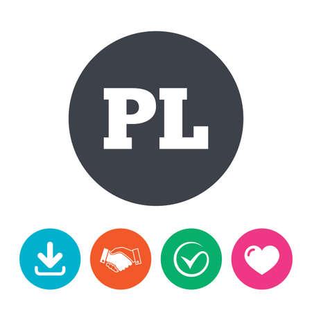 pl: Polish language sign icon. PL translation symbol. Download arrow, handshake, tick and heart. Flat circle buttons.