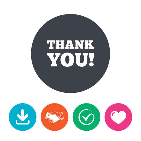 politeness: Thank you sign icon. Gratitude symbol. Download arrow, handshake, tick and heart. Flat circle buttons. Illustration
