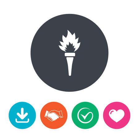 flame like: Torch flame sign icon. Fire flaming symbol. Download arrow, handshake, tick and heart. Flat circle buttons.