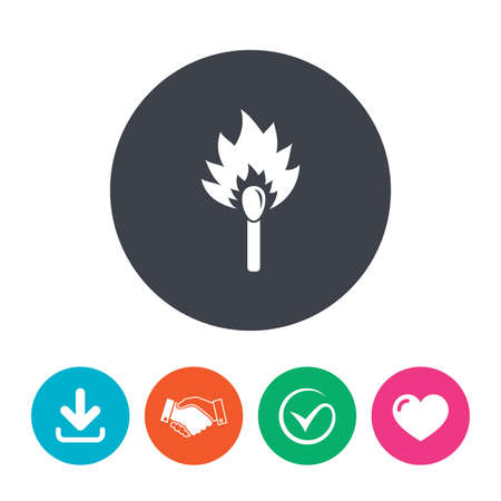 burns: Match stick burns icon. Burning matchstick sign. Fire symbol. Download arrow, handshake, tick and heart. Flat circle buttons.