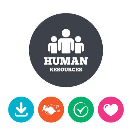 tick symbol: Human resources sign icon. HR symbol. Workforce of business organization. Group of people. Download arrow, handshake, tick and heart. Flat circle buttons.