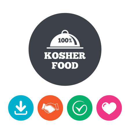 kosher: 100% Kosher food product sign icon. Natural Jewish food with platter serving symbol. Download arrow, handshake, tick and heart. Flat circle buttons.