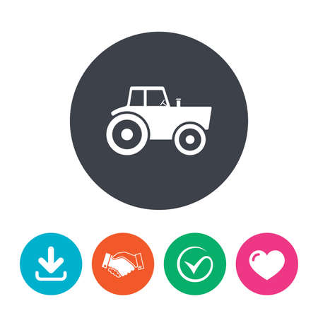 agricultural industry: Tractor sign icon. Agricultural industry symbol. Download arrow, handshake, tick and heart. Flat circle buttons. Illustration