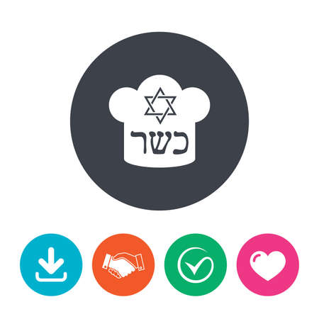 kosher: Kosher food product sign icon. Natural Jewish food with star of David and Chef hat symbol. Download arrow, handshake, tick and heart. Flat circle buttons.