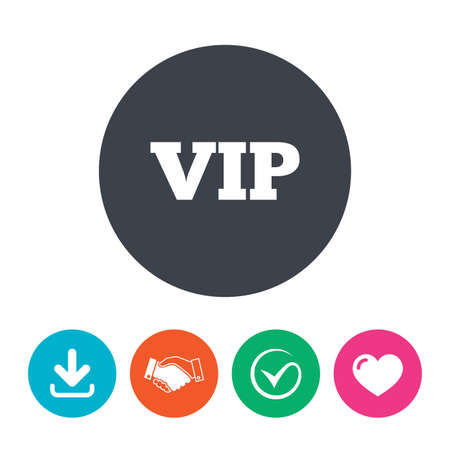 very important person sign: Vip sign icon. Membership symbol. Very important person. Download arrow, handshake, tick and heart. Flat circle buttons. Illustration