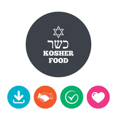 jewish star: Kosher food product sign icon. Natural Jewish food with star of David symbol. Download arrow, handshake, tick and heart. Flat circle buttons.