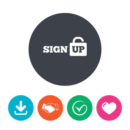 lock up: Sign up sign icon. Registration symbol. Lock icon. Download arrow, handshake, tick and heart. Flat circle buttons. Illustration