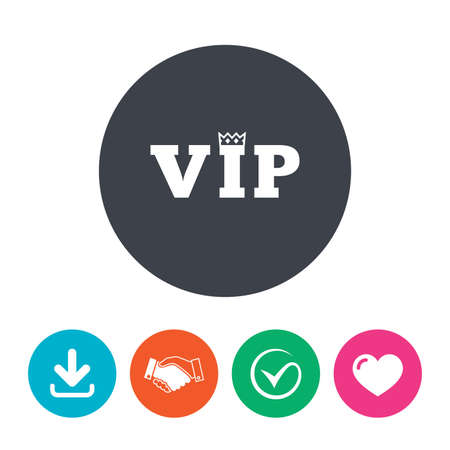very important person: Vip sign icon. Membership symbol. Very important person. Download arrow, handshake, tick and heart. Flat circle buttons. Illustration