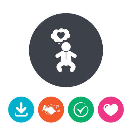 crawlers: Baby infant think about love sign icon. Toddler boy in pajamas or crawlers body symbol. Download arrow, handshake, tick and heart. Flat circle buttons.