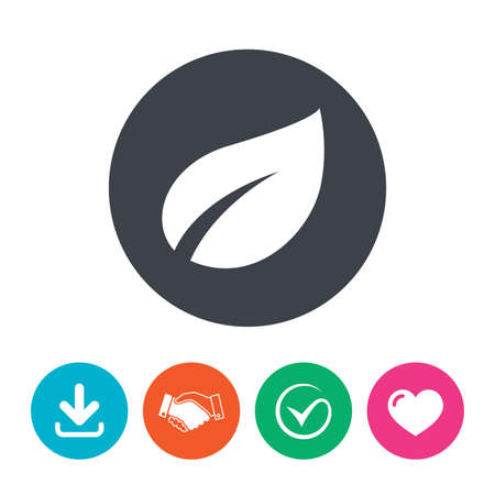 circle icon: Leaf sign icon. Fresh natural product symbol. Download arrow, handshake, tick and heart. Flat circle buttons.