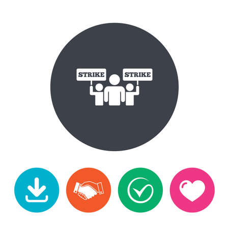 activists: Strike sign icon. Group of people symbol. Industrial action. People holding protest banner. Download arrow, handshake, tick and heart. Flat circle buttons.