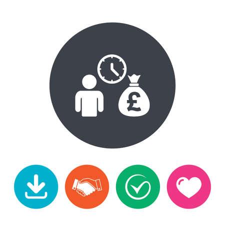 borrow: Bank loans sign icon. Get money fast symbol. Borrow money. Download arrow, handshake, tick and heart. Flat circle buttons.