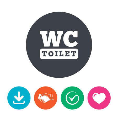 lavatory: WC Toilet sign icon. Restroom or lavatory symbol. Download arrow, handshake, tick and heart. Flat circle buttons.