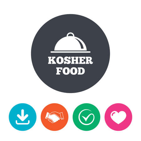 yiddish: Kosher food product sign icon. Natural Jewish food with platter serving symbol. Download arrow, handshake, tick and heart. Flat circle buttons.