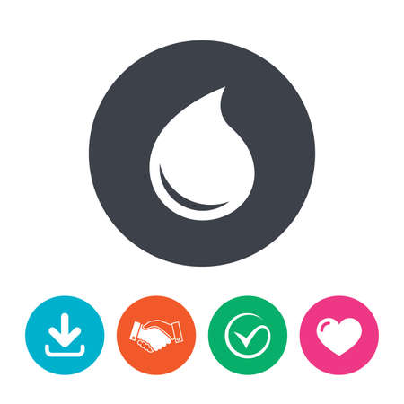 tear: Water drop sign icon. Tear symbol. Download arrow, handshake, tick and heart. Flat circle buttons.