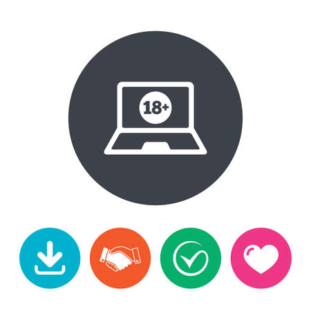only adults: Adults content laptop sign icon. Website for adults only symbol. Warning. Download arrow, handshake, tick and heart. Flat circle buttons.