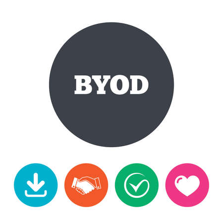 own: BYOD sign icon. Bring your own device symbol. Download arrow, handshake, tick and heart. Flat circle buttons. Illustration