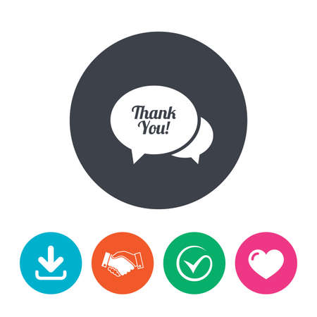 thanks a lot: Speech bubble thank you sign icon. Customer service symbol. Download arrow, handshake, tick and heart. Flat circle buttons. Illustration