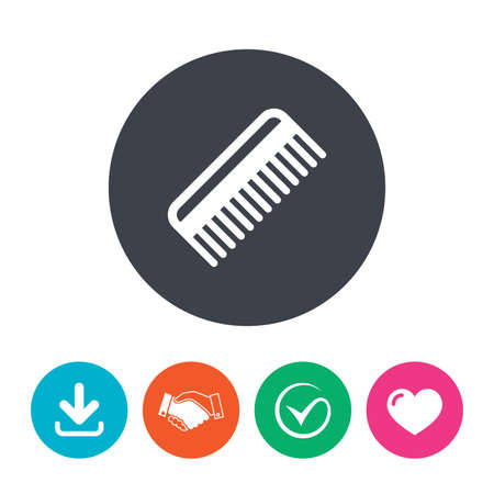 comb hair: Comb hair sign icon. Barber symbol. Download arrow, handshake, tick and heart. Flat circle buttons.