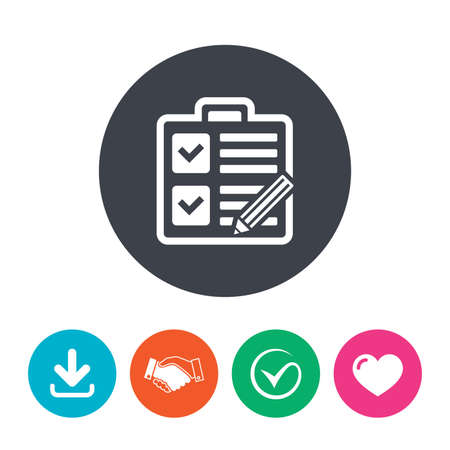 form a circle: Checklist with pencil sign icon. Control list symbol. Survey poll or questionnaire form. Download arrow, handshake, tick and heart. Flat circle buttons.