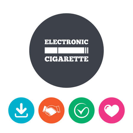vaporizer: Smoking sign icon. E-Cigarette symbol. Electronic cigarette. Download arrow, handshake, tick and heart. Flat circle buttons.