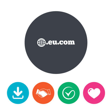subdomain: Domain EU.COM sign icon. Internet subdomain symbol with globe. Download arrow, handshake, tick and heart. Flat circle buttons.